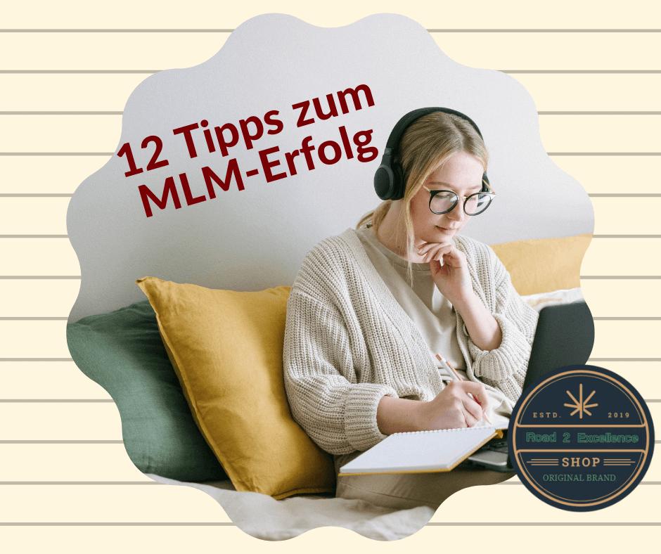 12 Tipps zum MLM-Erfolg